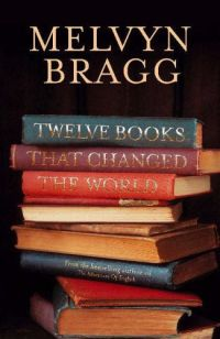 Bragg's Twelve Books That Changed the World